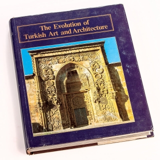 81. The Evolution of Turkish Art and Architecture