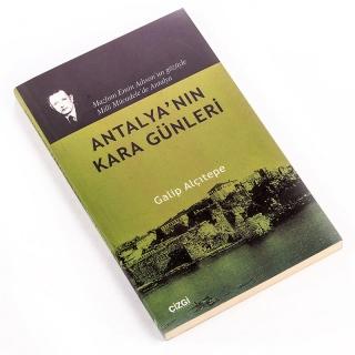 99. Antalya'nın Kara Günleri