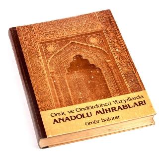 048. Onüç ve Ondördüncü Yüzyıllarda Anadolu Mihrabları