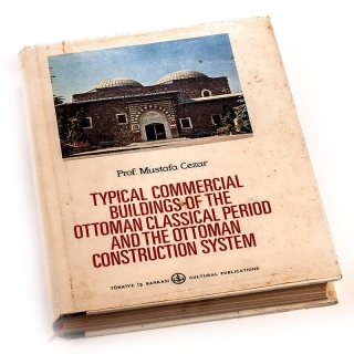 047. Typical Commercial Buildings of the Ottoman Classical Period and the Ottoman Construction System