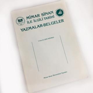 16. Mimar Sinan ile İlgili Tarihi Yazmalar