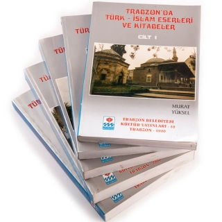 43. Trabzon'da Türk İslam Eserleri ve Kitabeler