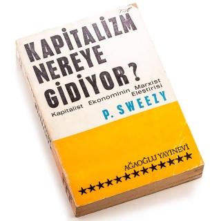 41. Kapitalizm Nereye Gidiyor - Kapitalist Ekonominin Marxist Eleştirisi