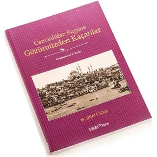 18. Osmanlı'dan Bugüne Gözümüzden Kaçanlar