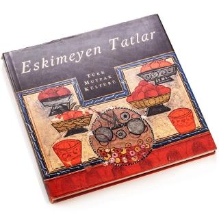 35. Eskimeyen Tatlar - Türk Mutfak Kültürü
