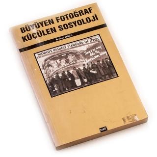 52. Büyüyen Fotoğraf Küçülen Sosyoloji