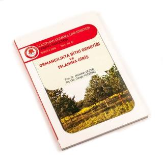 72. Ormancılıkta Bitki Genetiği ve Islahına Giriş