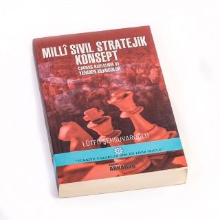 101. Milli Sivil Stratejik Konsept: Çağdaş Kızılelma ve Yeniden Ülkücülük