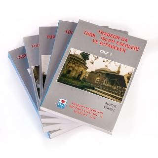 118. Trabzon'da Türk - İslam Eserleri ve Kitabeler