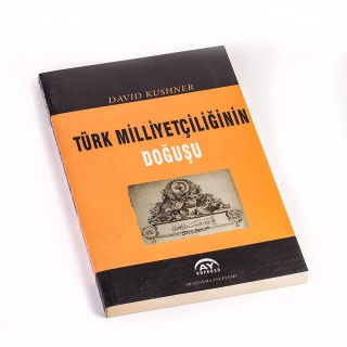 120. Türk Milliyetçiliğinin Doğuşu