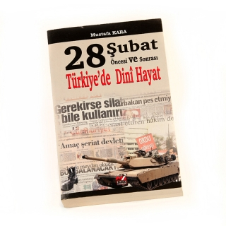 56.28 Şubat Öncesi ve Sonrası Türkiyede Dini Hayat
