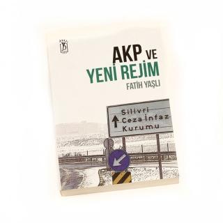 68.AKP ve Yeni Rejim
